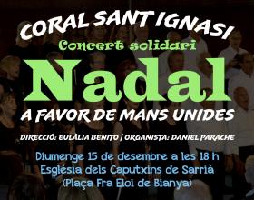 Concert Solidari de Nadal de la Coral Sant Ignasi a favor de Mans Unides