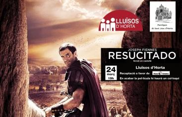 """La pel·lícula """"Resucitado"""" és l'elegida per a aquesta sessió"""