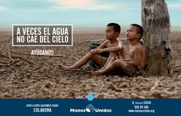 Mans Unides llança la campanya «A vegades l'aigua no cau del cel».